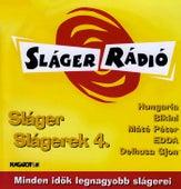 Sláger Slágerek 4. von Various Artists