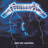 Ride The Lightning (Remastered) by Metallica