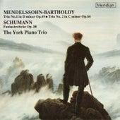 Mendelssohn: Trios Nos. 1 & 2 / Schumann: Fantasiestücke by York Piano Trio