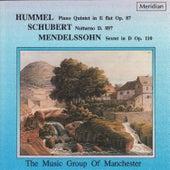 Hummel: Piano Quintet in E-Flat / Schubert: Notturno / Mendelssohn: Sextet in D by The Music Group of Manchester