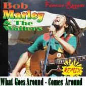 What Goes Around Comes Around de Bob Marley