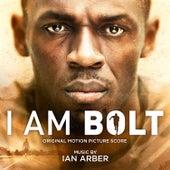 I Am Bolt (Original Motion Picture Soundtrack) de Ian Arber