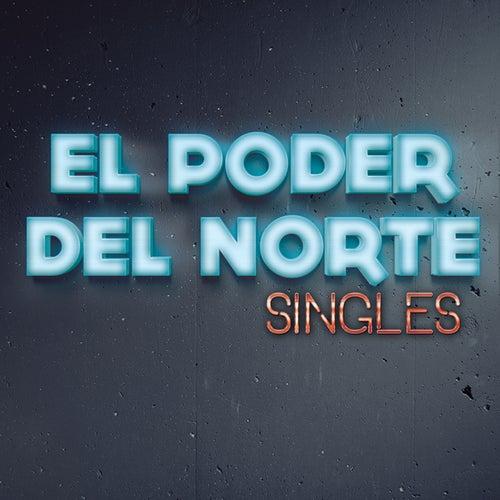 Singles by El Poder Del Norte