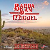 15 Exitos by Banda San Miguel