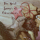 The Best Songs of Christmas by Various Artists