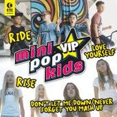 Mini Pop Kids VIP by Minipop Kids