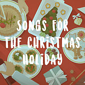 Songs for the Christmas Holiday by Various Artists