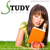 Study Music: Calm Piano Music for Focus and Concentration and Relaxing Studying Music Aid by Concentration Studying Music Academy