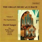 The Organ Music of J.S. Bach, Vol. 5