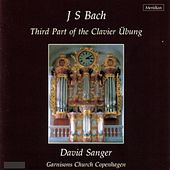 Bach: Third Part of the Clavier Übung, Vol. 8 by Various Artists