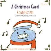 A Christmas Carol by Canticum