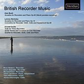 British Recorder Music by Various Artists