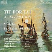 Britten: Tit for Tat - A Celebration by Philip Ledger