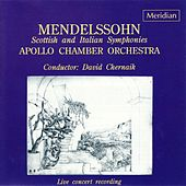 Mendelssohn: Scottish and Italian Symphonies by The Apollo Chamber Orchestra