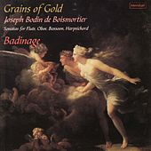 Boismortier: Grains of Gold by Badinage