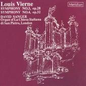 Vierne: Symphonies Nos. 3 & 4 by David Sanger