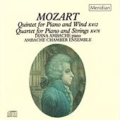 Mozart: Quintet for Piano and Wind - Quartet for Piano and Strings by Diana Ambache