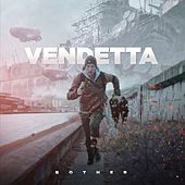Bother by VENDETTA