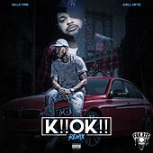 K!! Ok!! (Remix) de Killa Time