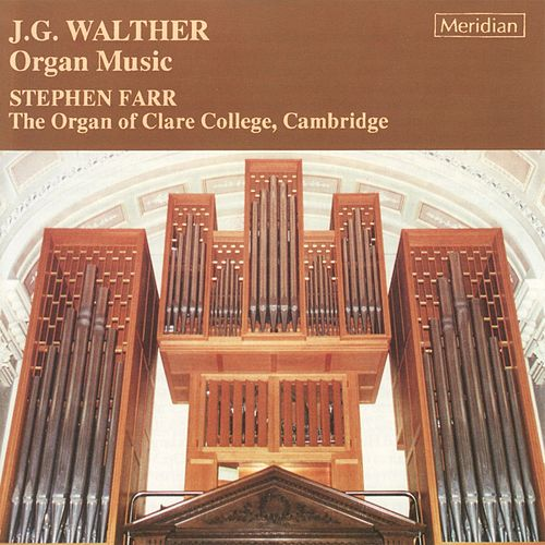 Walther: Organ Music by Stephen Farr