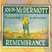 Remembrance by John McDermott