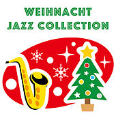 Weihnacht Jazz Collection by Various Artists