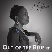 Out of the Blue - EP de Mushana