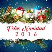 Feliz Navidad 2016 by Various Artists