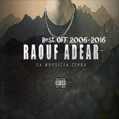 Best of 2006-2016 by Raouf Adear