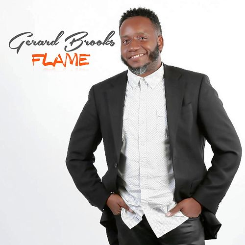 Flame by Gerard Brooks