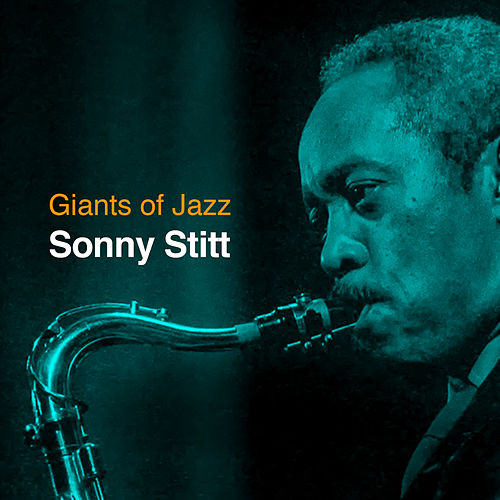 Sonny Stitt - Live at Bubba's, 1981 (Live) by Sonny Stitt