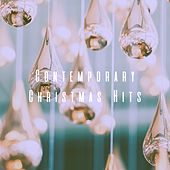 Contemporary Christmas Hits by Various Artists