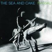 Nassau de The Sea and Cake
