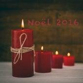 Noël 2016 by Various Artists