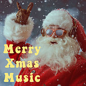 Merry Xmas Music by Various Artists