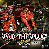 Paid the Plug (feat. Shawty Lo & Red Beezy) (Remix) by Doe B
