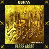Fares Abbad, Short Suras - Pt. 2 van Quran