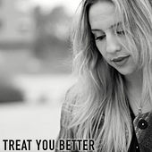 Treat you better de Lou Cornago