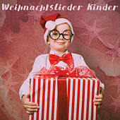 Weihnachtslieder Kinder by Various Artists
