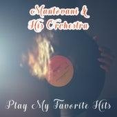 Play My Favorite Hits von Mantovani & His Orchestra