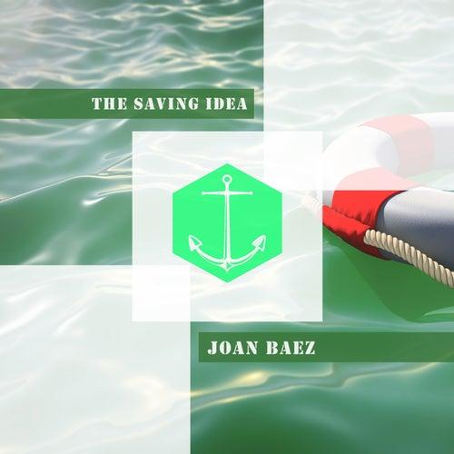 The Saving Idea by Joan Baez
