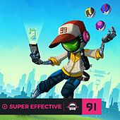 Ninety9lives 91: Super Effective by Various Artists