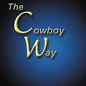 The Cowboy Way von The Cowboy Way