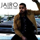 Wake Up by Jairo
