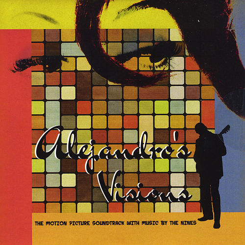 Alejandro's Visions (Original Soundtrack) by The Nines