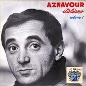 Aznavour Italliano Vol. 1 de Charles Aznavour