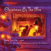 Christmas by the Fire de Sam Levine