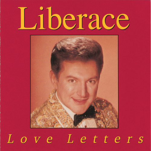 Love Letters by Liberace