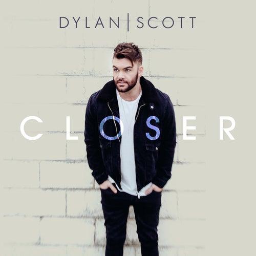 Closer by Dylan Scott