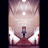 Silence Is Consent von Moonlight Matters